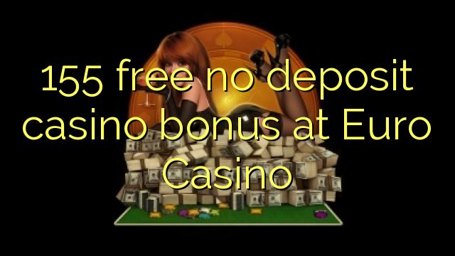 155 нест бонус амонатии казино дар евро Казино озод