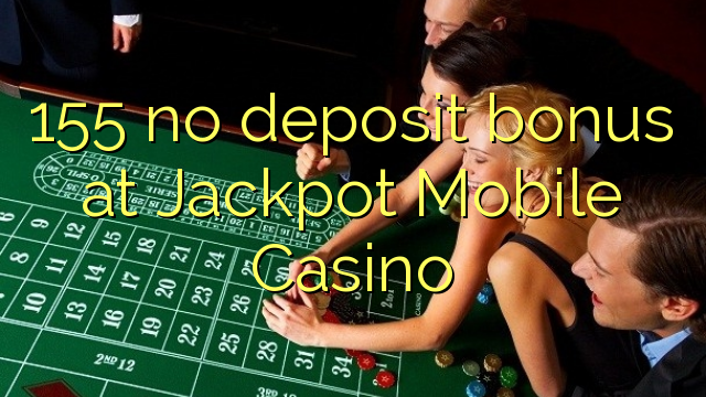 best online casino offers no deposit jackpot online