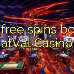 160 free spins bonus atVal Casino