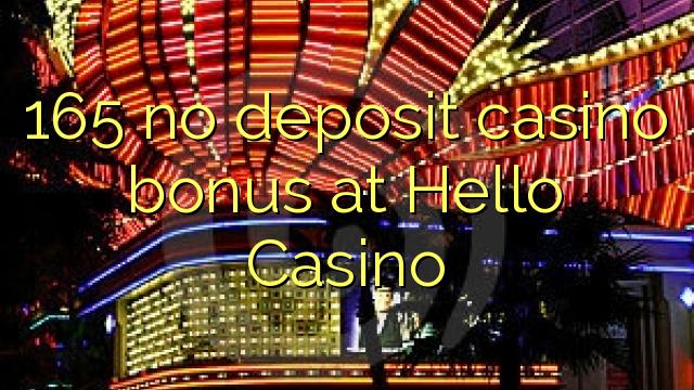 165 euweuh deposit kasino bonus di Hello Kasino
