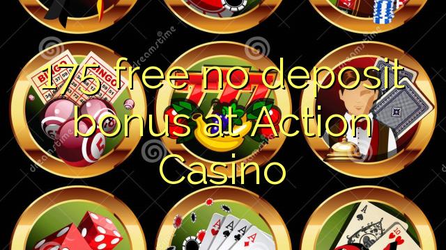 175 grátis sem bônus de depósito no Action Casino