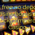 175 free no deposit casino bonus at Lucky Emperor Casino
