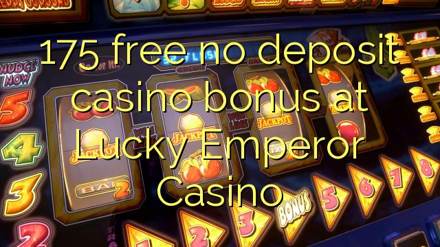 Lucky imperator Casino hech depozit kazino bonus ozod 175