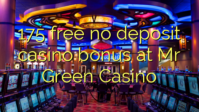 mr green casino no deposit code