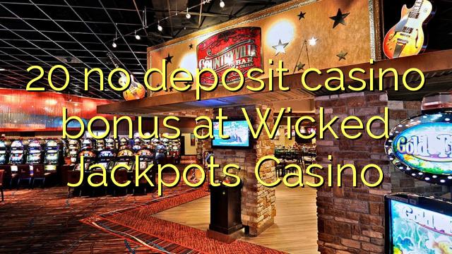 wicked jackpots casino no deposit