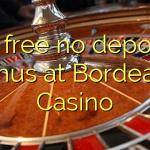 25 free no deposit bonus at Bordeaux Casino