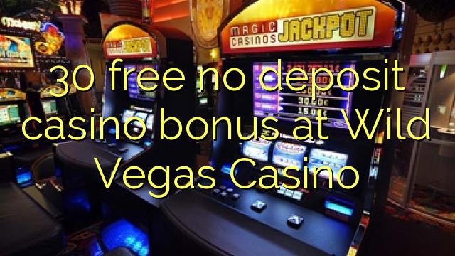 free no deposit bonus codes wild vegas casino