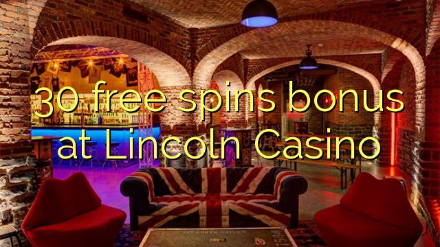 30 gratis spins bonus bij Lincoln Casino