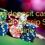 30 no deposit casino bonus at Gossip Slots Casino