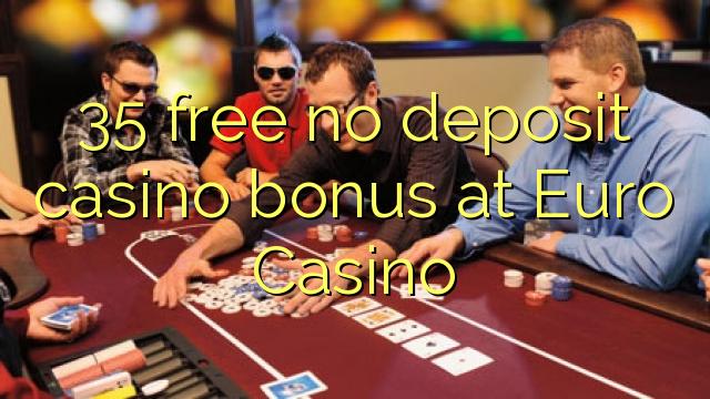35 нест бонус амонатии казино дар евро Казино озод
