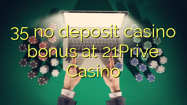 21prive casino bonus code