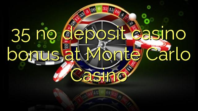35 нест пасандози бонуси казино дар Монте Карло Казино