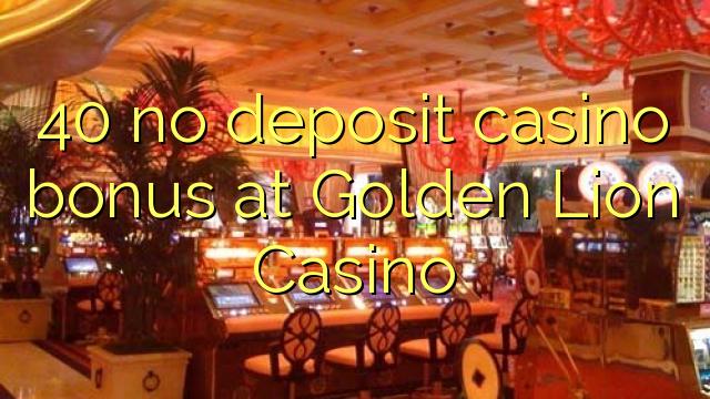 golden lion casino no deposit bonus code