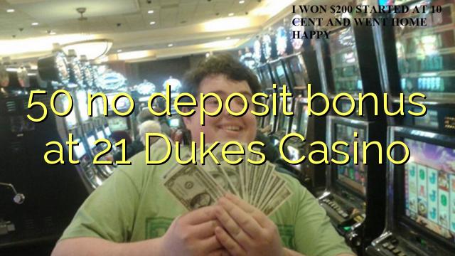 21 dukes bonus code