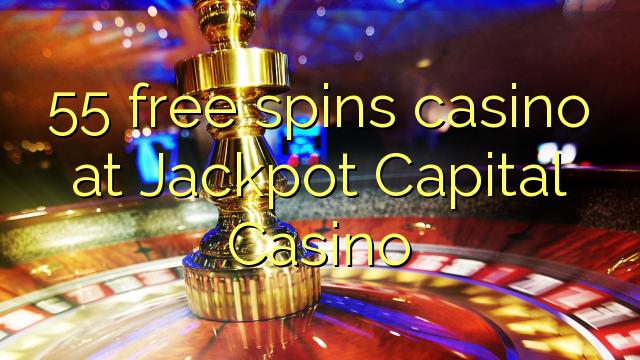 55 free spins casino at Jackpot Capital Casino