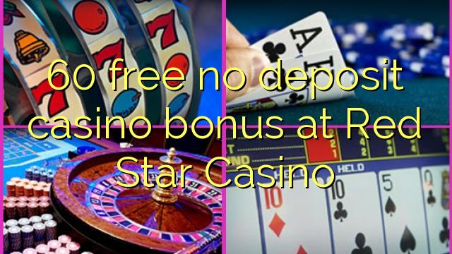 60 ókeypis innborgun spilavítisbónus hjá Red Star Casino