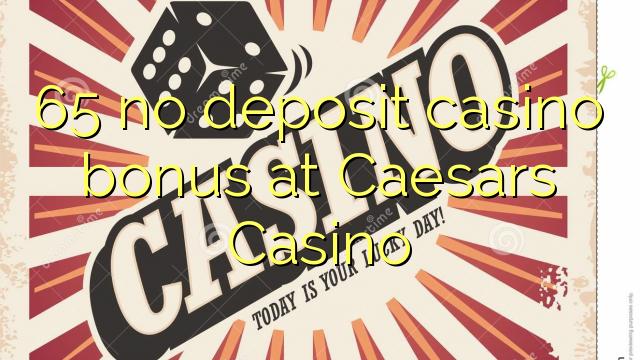 caesars casino no deposit bonus codes