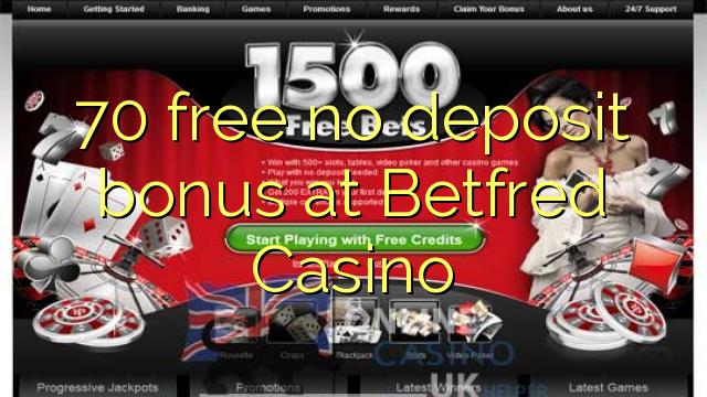 Betfred Casino-da 70 pulsuz depozit bonusu yoxdur