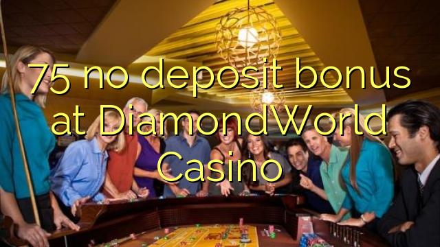 DiamondWorld காசினோவில் எந்த வைப்பு போனஸ் இல்லை
