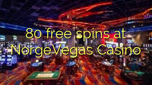 80 free spins at NorgeVegas Casino