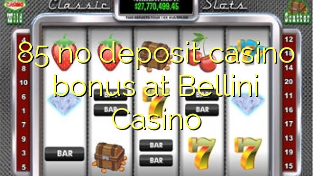 Casino bellini bonus codes