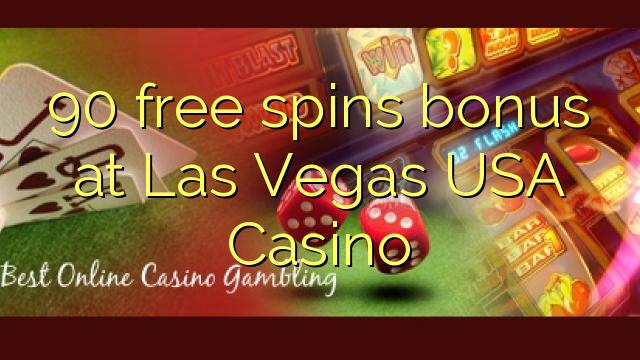 90 free spins bonus at Las Vegas USA Casino