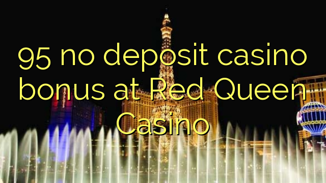 best online casino offers no deposit river queen