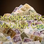 115 no deposit bonus at Mobilbet Casino