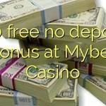120 free no deposit bonus at Mybet Casino
