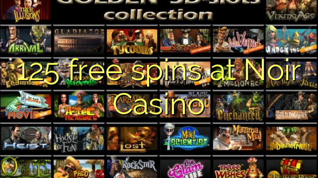 125 free spins at Noir Casino