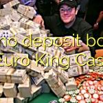 135 no deposit bonus at Euro King Casino