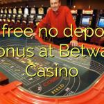 15 free no deposit bonus at Betway Casino