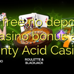 20 free no deposit casino bonus at Aunty Acid Casino