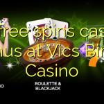 40 free spins casino bonus at Vics Bingo Casino