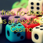 50 free no deposit bonus at Apollo Slots Casino
