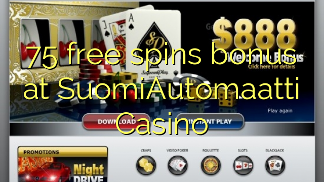 75 free spins bonus at SuomiAutomaatti Casino