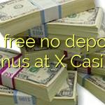 85 free no deposit bonus at X Casino