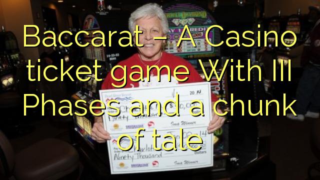 Baccarat - Casino vstopnica igra s III faze in kos zgodbe