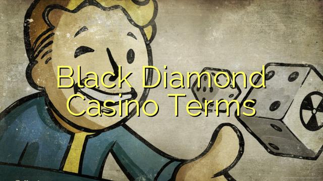 Warunki Black Diamond Casino