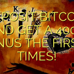 DEPOSIT BITCOIN AND GET A 400% BONUS THE FIRST 3 TIMES!