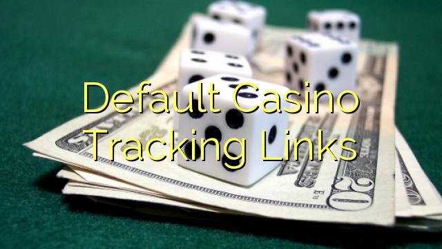 Default Casino Tracking Links