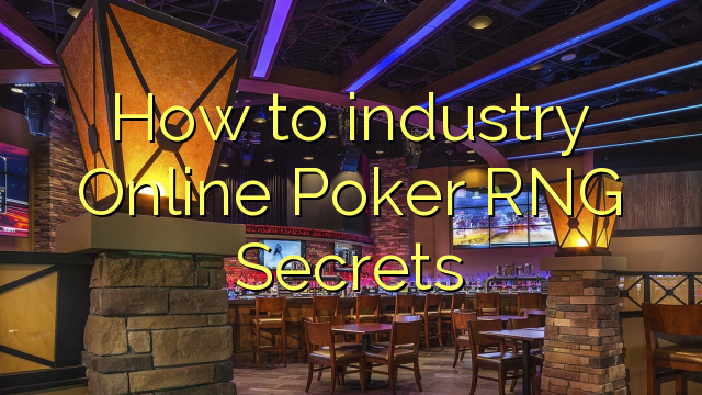 Miten teollisuus Online Poker RNG Secrets