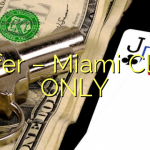 Offer – Miami Club ONLY