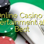 Online Casino – Entertainment at Its Best