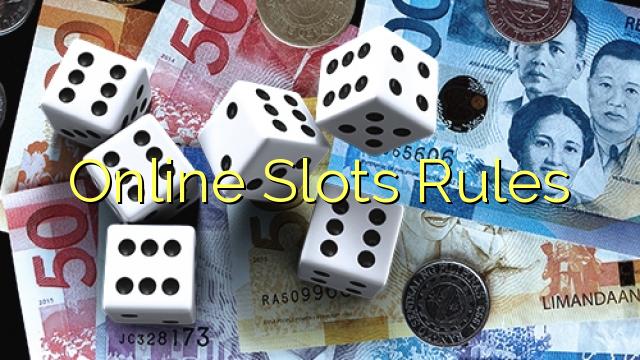 Online Slots Rules