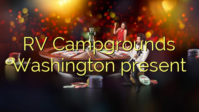RV Campgrounds Washington hadir