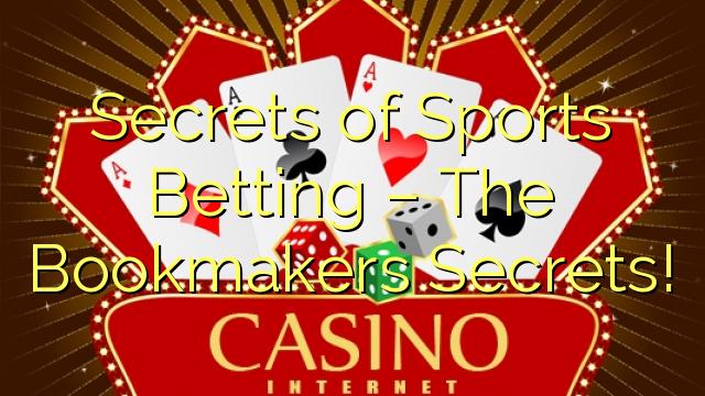 Sekretet e Basteve të Sporteve - Secrets of Bookmakers!