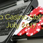 Top Casino slots in July 2017