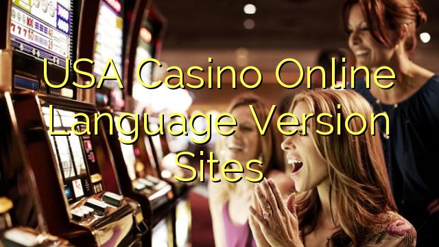 USA Casino Online Language Version Sites