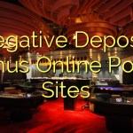 negative Deposit Bonus Online Poker Sites